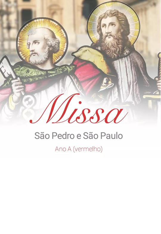Solenidade de São Pedro e São Paulo: dois pilares da Igreja de Cristo